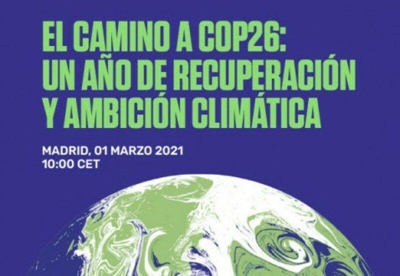 Evento online para presentar las prioridades de la COP26 (1 de marzo)