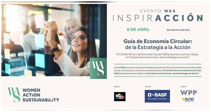 Evento de WAS: Guía de Economía Circular: de la estrategia a la acción (8 abril)