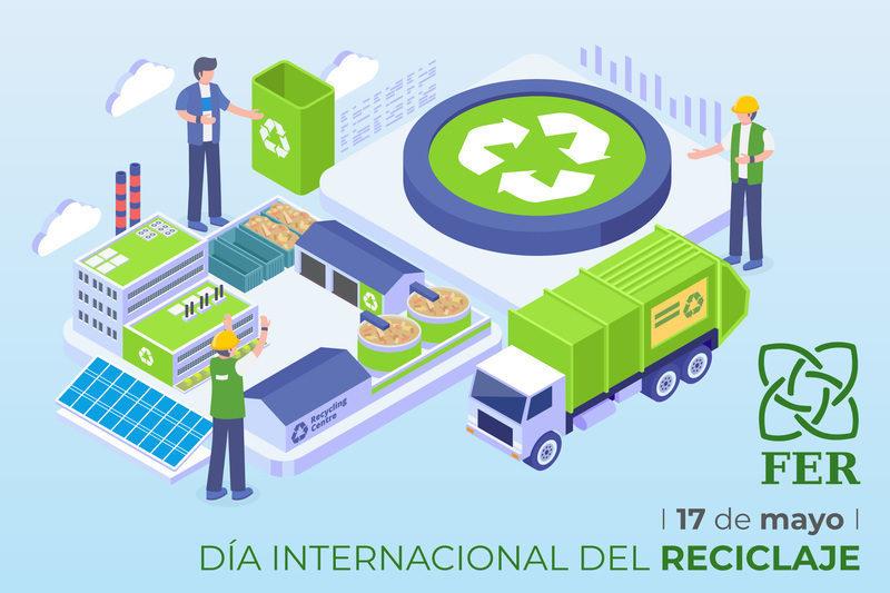 FER publica las últimas cifras oficiales del sector con motivo del Día Mundial del Reciclaje
