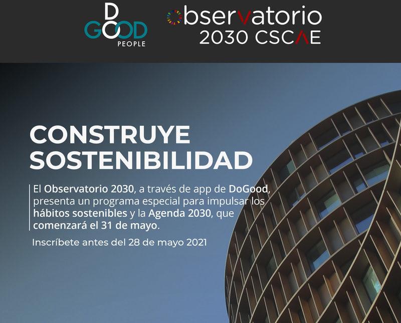 """En marcha hasta finales de mayo el programa de CSCAE """"Construye Sostenibilidad"""""""